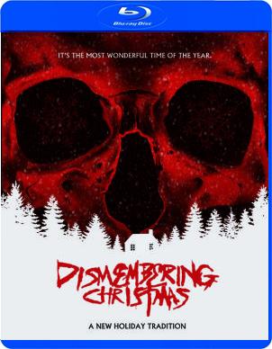 Dismembering Christmas.Dismembering Christmas Blu Ray