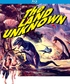 The Land Unknown (Blu-ray)
