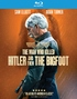 The Man Who Killed Hitler and Then the Bigfoot (Blu-ray)