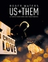Roger Waters: Us + Them (Blu-ray Movie)